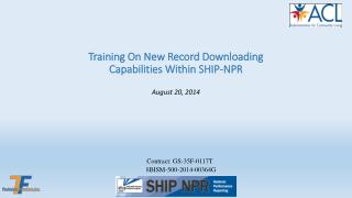 Training On New Record Downloading  Capabilities Within SHIP-NPR