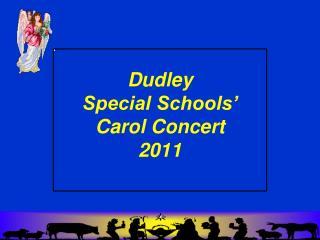 Dudley Special Schools' Carol Concert 2011