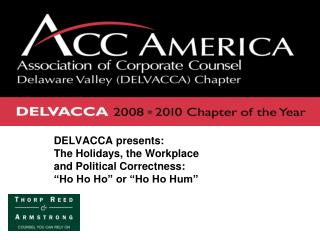 DELVACCA presents:   The Holidays, the Workplace  and Political Correctness: