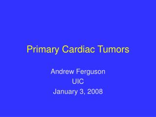 Primary Cardiac Tumors