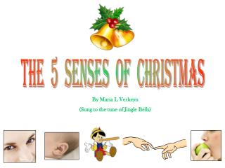 The  5  senses  of  Christmas