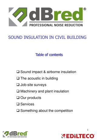 Sound impact & airborne insulation The acoustic in building Job-site surveys