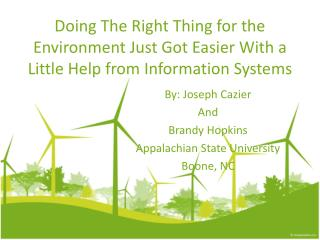 By:  Joseph  Cazier And Brandy  Hopkins Appalachian  State  University Boone, NC
