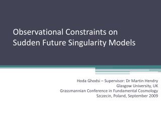Observational Constraints on Sudden Future Singularity Models