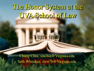 The Honor System at the UVA School of Law