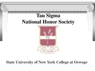 Tau Sigma National Honor Society