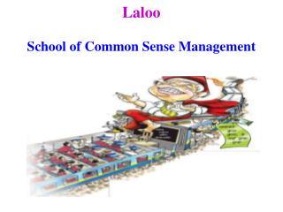 Laloo School of Common Sense Management