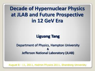Decade of  Hypernuclear  Physics  at JLAB and Future Prospective  in 12  GeV  Era