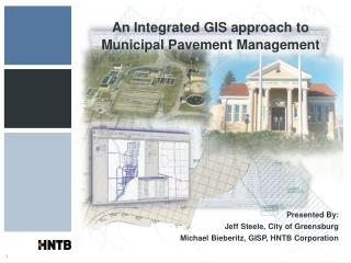 An Integrated GIS approach to Municipal Pavement Management