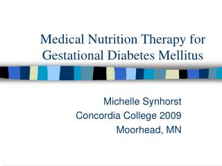 Medical Nutrition Therapy for Gestational Diabetes Mellitus