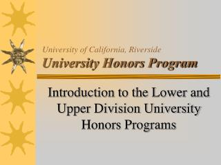 University of California, Riverside University Honors Program