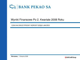 Wyniki Finansowe Po 2. Kwartale 2008 Roku