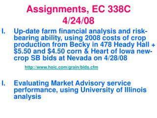 Assignments, EC 338C 4/24/08