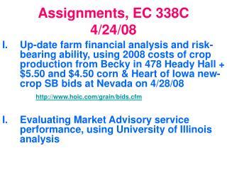 Assignments, EC 338C 4/24/08