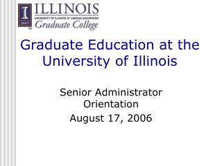 Graduate Education at the University of Illinois
