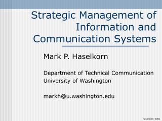 Strategic Management of Information and Communication Systems
