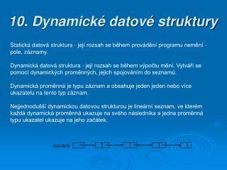 10 . Dynamické datové struktury