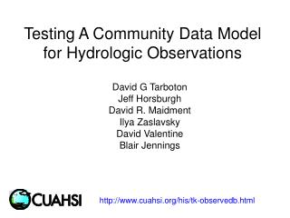 Testing A Community Data Model for Hydrologic Observations