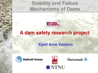 Stability and Failure  Mechanisms of Dams
