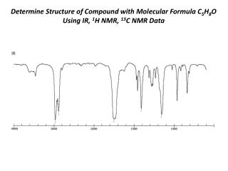 Determine Structure of Compound with Molecular Formula C 5 H 8 O