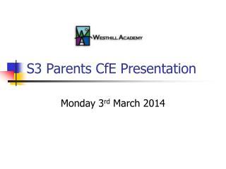 S3 Parents CfE Presentation