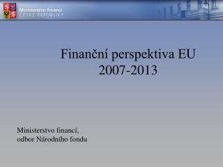 Finanční perspektiva EU 2007-2013