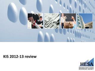 KIS 2012-13 review