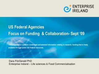 Dara FitzGerald PhD  Enterprise Ireland – Life sciences & Food Commercialisation