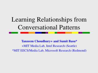 Learning Relationships from Conversational Patterns