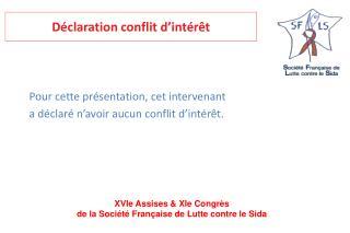 Déclaration conflit d'intérêt