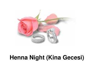 Henna Night (Kina Gecesi)