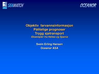 Svein Erling Hansen Oceanor ASA