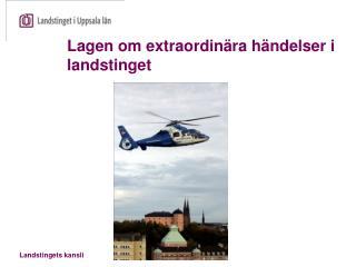 Lagen om extraordinära händelser i landstinget