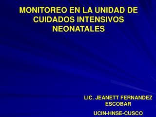 MONITOREO EN LA UNIDAD DE CUIDADOS INTENSIVOS NEONATALES