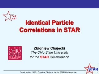 Identical Particle  Correlations  in  STAR
