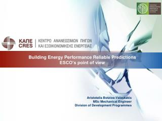 Building Energy Performance Reliable Predictions ESCO's point of view