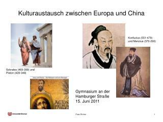 Kulturaustausch zwischen Europa und China