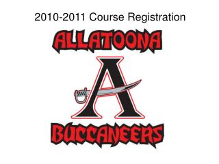 2010-2011 Course Registration