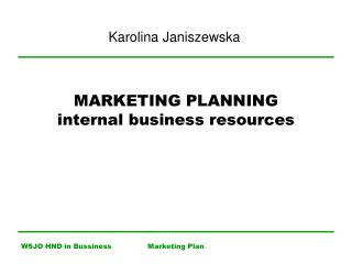 MARKETING PLANNING internal business resources