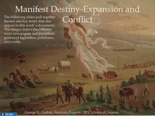 Manifest Destiny-Expansion and Conflict