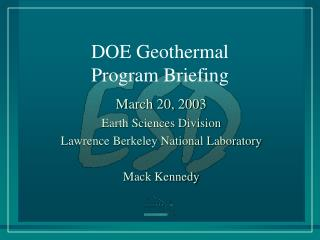 DOE Geothermal Program Briefing