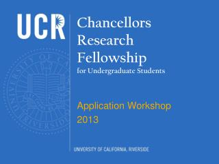 Chancellors Research Fellowship  for Undergraduate Students
