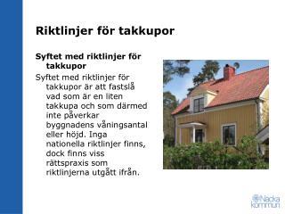 Riktlinjer för takkupor