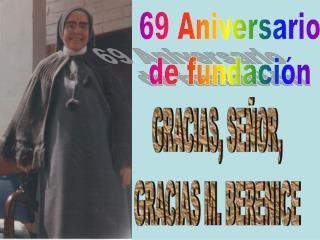 69 Aniversario de fundación