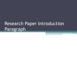 Research Paper Introduction Paragraph