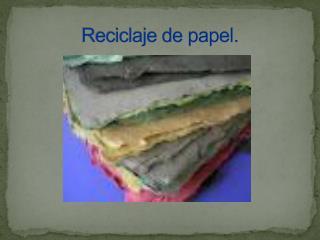Reciclaje de papel.