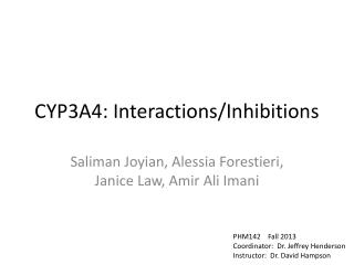 CYP3A4: Interactions/Inhibitions