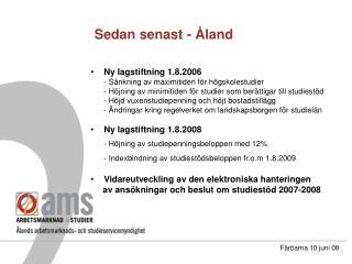 Sedan senast - Åland