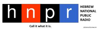 HEBREW     NATIONAL     PUBLIC     RADIO