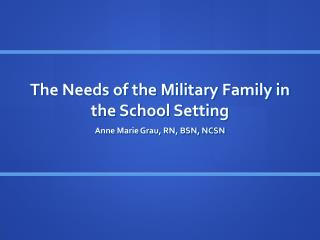 The Needs of the Military Family in the School Setting